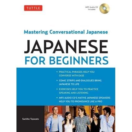 Tuttle Japanese for Beginners: Mastering Conversational