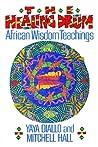 The Healing Drum by Yaya Diallo