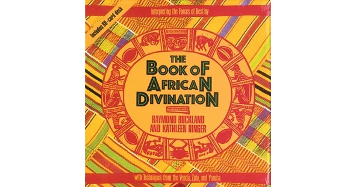 The Book of African Divination: Interpreting the Forces of Destiny