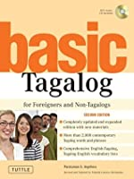 Basic Tagalog for Foreigners And Non-tagalogs (Tuttle Language Library; book and audio CD) (Tuttle Language Library)