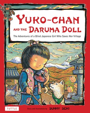 Yuko-chan and the Daruma Doll: The Adventures of a Blind