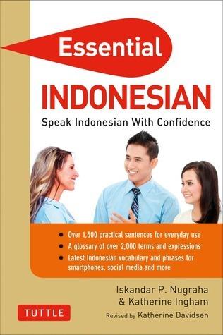 Essential Indonesian Speak Indonesian with Confidence 33  Indonesian Phrasebook