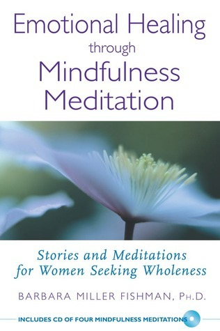 Emotional-healing-through-mindfulness-meditation-stories-and-meditations-for-women-seeking-wholeness