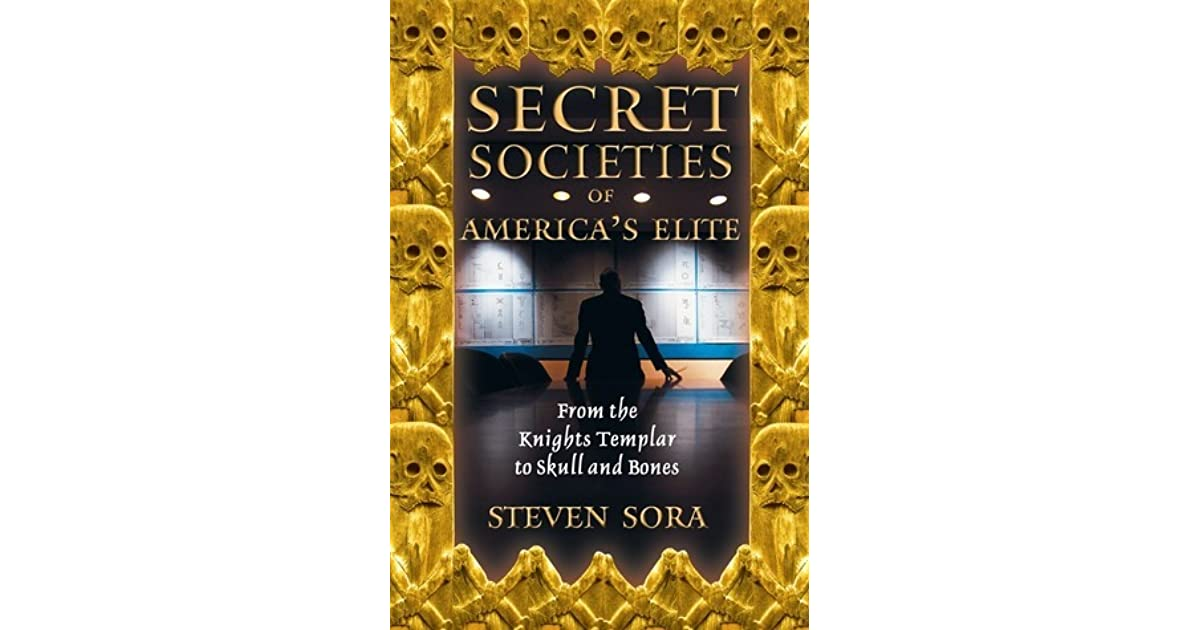 Secret Societies of America's Elite: From the Knights