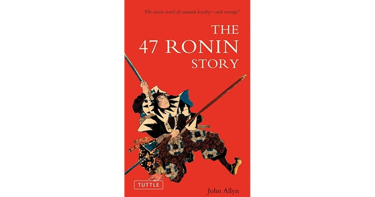 the 47 ronin story essay The 47 ronin (1941) on imdb: plot summary, synopsis, and more.
