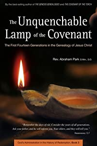 The Unquenchable Lamp of the Covenant: The First Fourteen Generations in the Genealogy of Jesus Christ (Book 3)