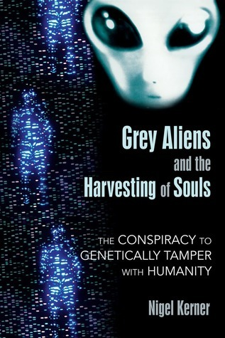 grey aliens and the harvesting of