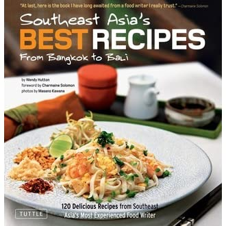 Southeast asias best recipes from bangkok to bali by wendy hutton forumfinder Choice Image