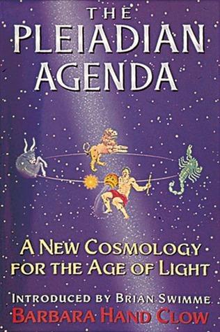 Barbara Hand Clow - The Pleiadian Agenda