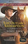 The Outlaw's Redemption (Charity House, #6)