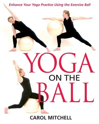 Yoga-on-the-Ball-Enhance-Your-Yoga-Practice-Using-the-Exercise-Ball