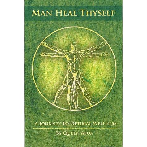 Queen afua man heal thyself