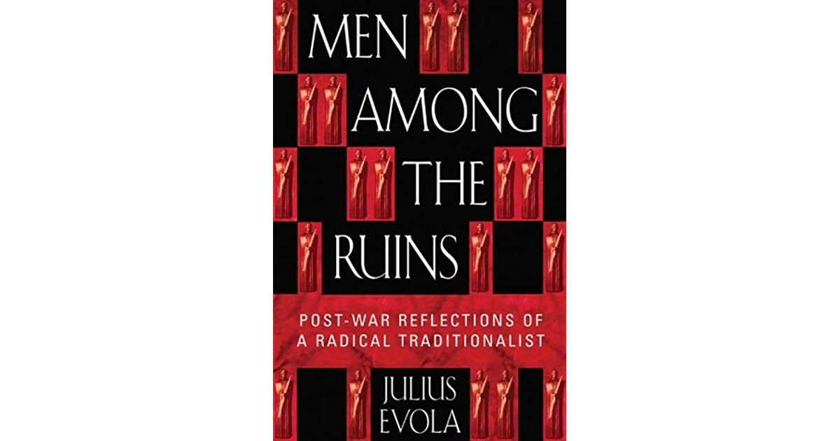 About Men Among the Ruins