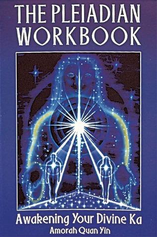 The-Pleiadian-Workbook-Awakening-Your-Divine-Ka