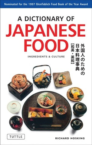 A Dictionary of Japanese Food Ingredients and Culture