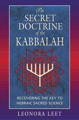 The Secret Doctrine of the Kabbalah Recovering the Key to Hebraic Sacred Science