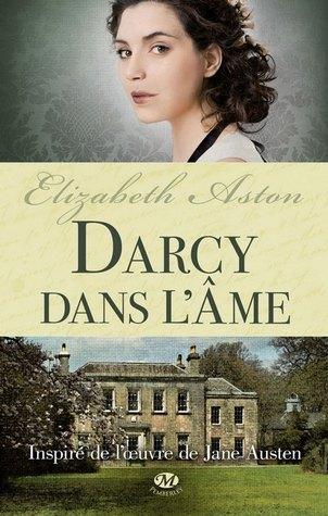 Darcy dans l'âme (Darcy, #3)