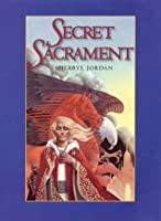 Secret Sacrament (Secret Sacrament, #1)