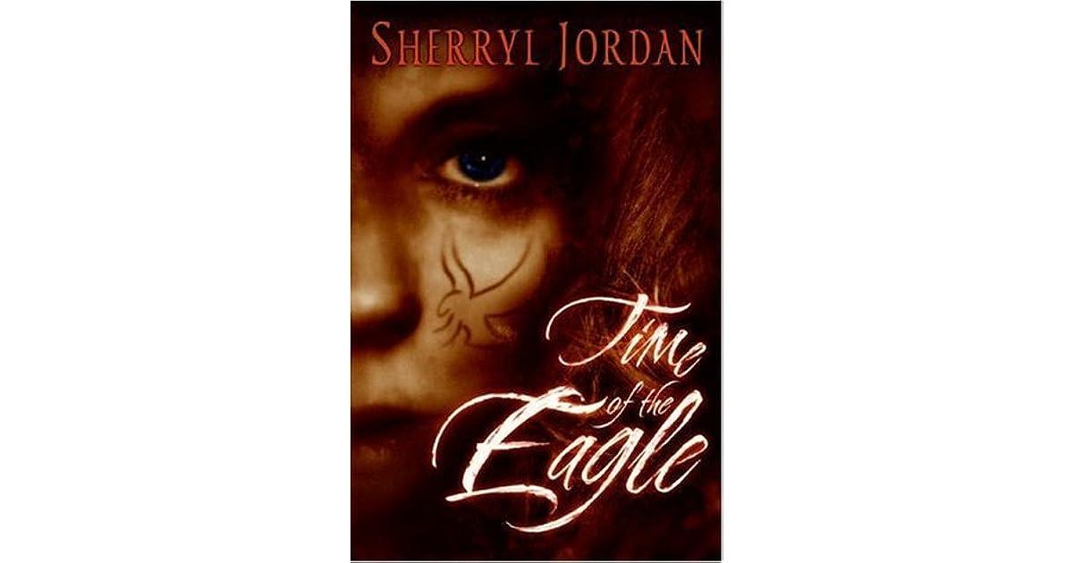 Time Of The Eagle Secret Sacrament 2 By Sherryl Jordan