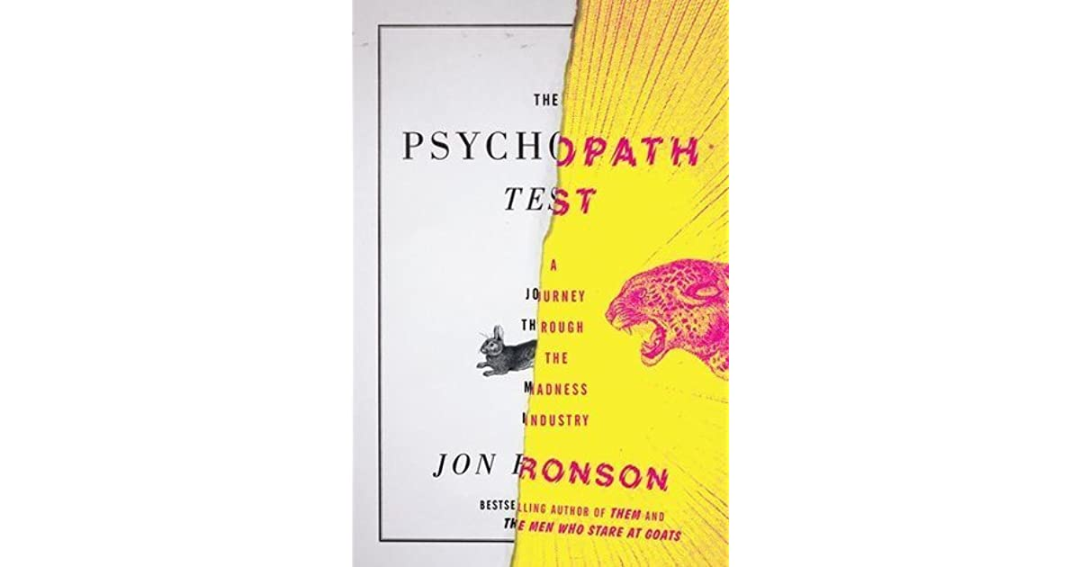 The Psychopath Test  A Journey Through the Madness Industry by Jon ... 76e071b20