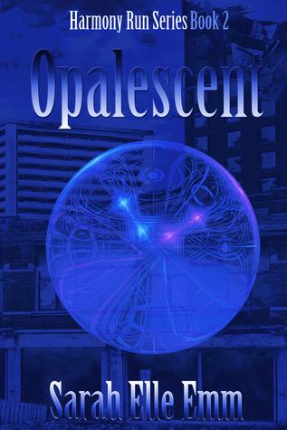 Opalescent (Harmony Run #2)