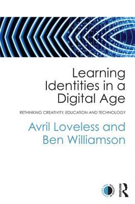Learning Identities in a Digital Age by Avril Loveless