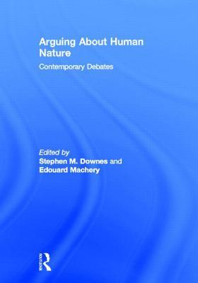 Arguing About Human Nature: Contemporary Debates