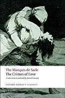 The Crimes of Love: Heroic & Tragic Tales Preceded by an Essay on Novels (World's Classics)