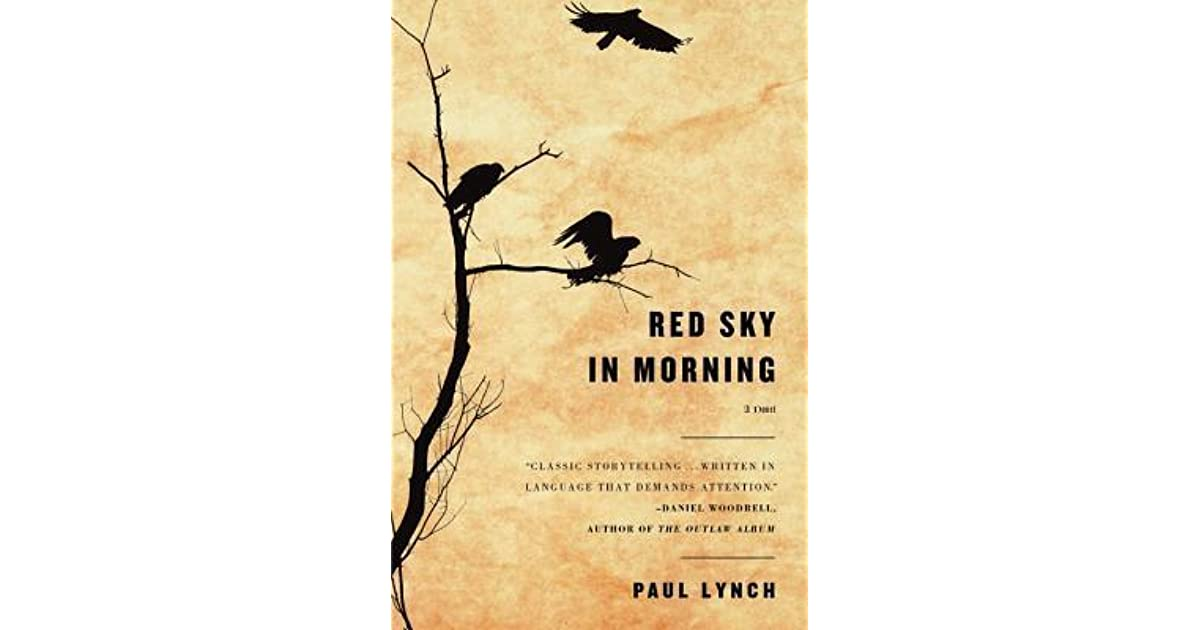 Red Sky in Morning by Paul Lynch