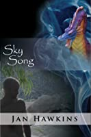 Sky Song (The Dreaming Series, #2)