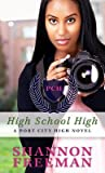 High School High (Port City High, #1)