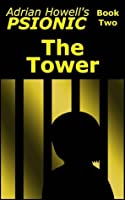The Tower (Psionic Pentalogy, #2)