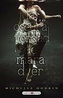 La oscura verdad de Mara Dyer (Mara Dyer, #1)