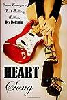 Heart Song (Biker Rockstar, #2)