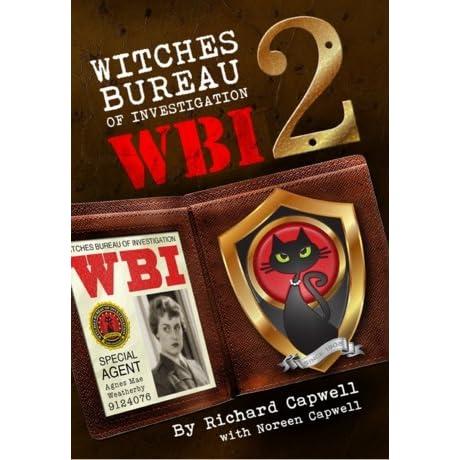 WBI 2: Witches Bureau Of Investigation 2 (WBI Series)