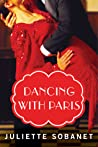 Dancing with Paris by Juliette Sobanet