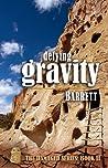 Defying Gravity (Damaged, #2)