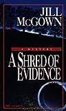 A Shred of Evidence (Lloyd & Hill, #7)