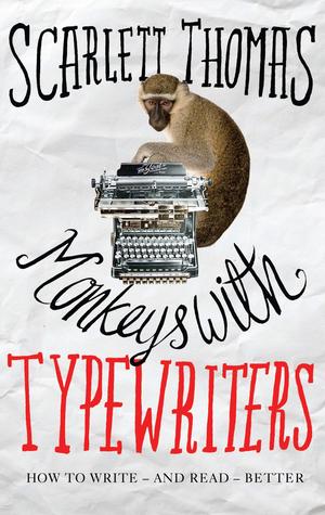 Monkeys with Typewriters by Scarlett Thomas