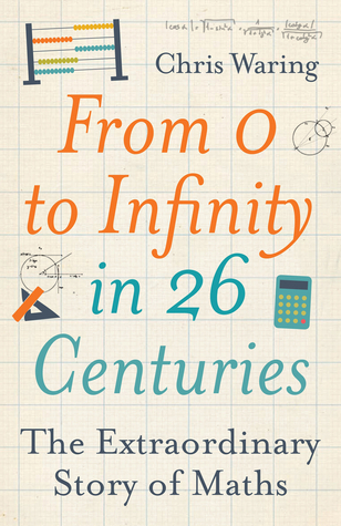 From-0-to-Infinity-in-26-Centuries-The-Extraordinary-Story-of-Maths