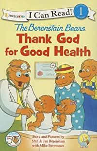 The Berenstain Bears Thank God for Good Health
