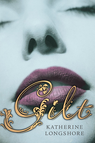 Gilt (Royal Circle, #1)