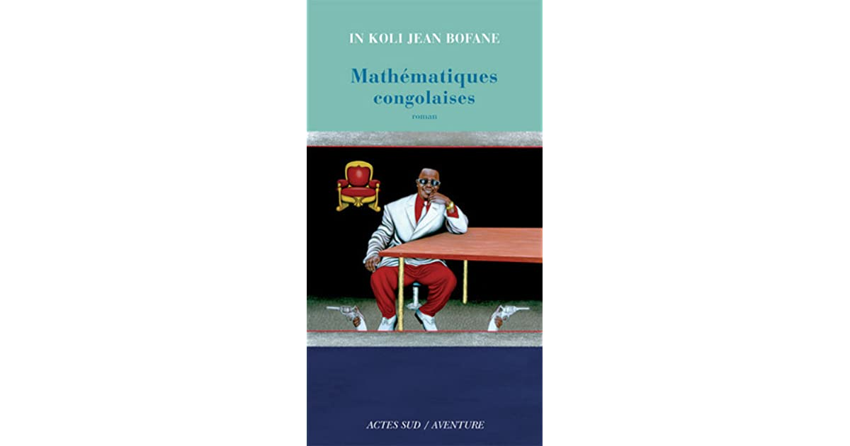Congolese Wiskunde By In Koli Jean Bofane