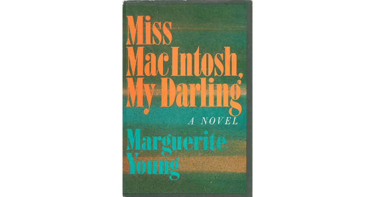 Miss MacIntosh, My Darling by Marguerite Young