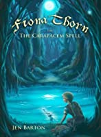 Fiona Thorn and the Carapacem Spell