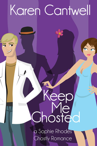 Keep Me Ghosted by Karen Cantwell