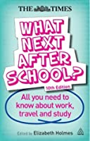 What Next After School ?: All You Need To Know About Work ...