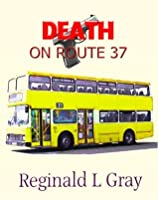 Death on Route 37
