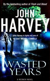 Wasted Years (Charles Resnick, #5)