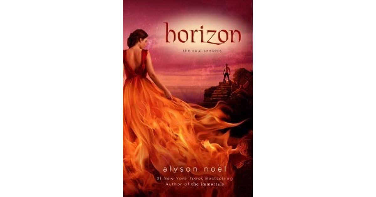 Horizon The Soul Seekers 4 By Alyson Noel